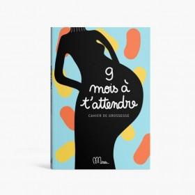 Cahier de Grossesse 9 mois...
